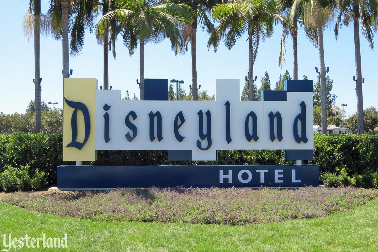 Disneyland Hotel Sign 2017