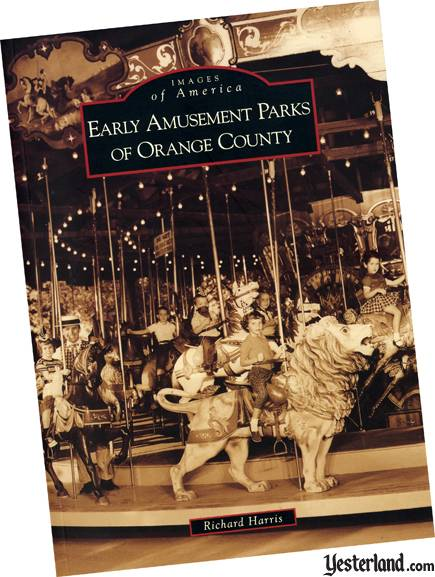 Book cover of Early Amusement Parks of Orange County