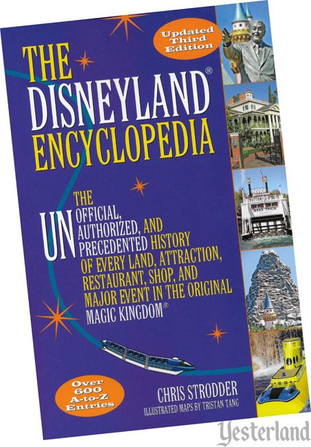 Book Review at Yesterland: The Disneyland Encyclopedia, 3rd Edition, by Chris Strodder